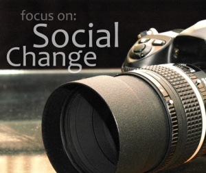Focus on Social Change